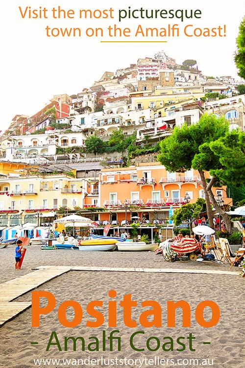 The Most Picturesque Town On The Amalfi Coast Positano Italy