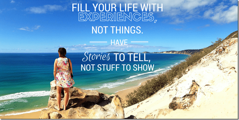 Fill your life with experiences 2