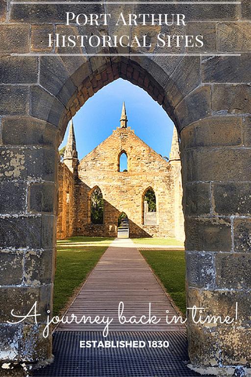A Journey back in time at Port Arthur Historical Sites