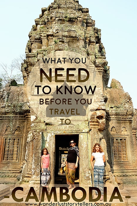 Travelling to Cambodia - Travel Advice and Travel Tips