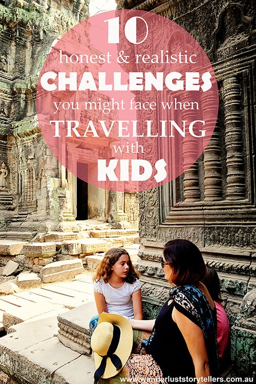 10 Challenges of Travelling with Kids