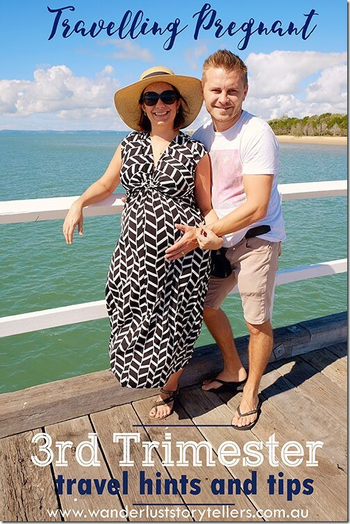Travelling when Pregnant   Third Trimester travel hints and tips