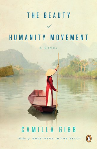 Vietnam Books The Beauty of Humanity Movement by Camilla Gibb