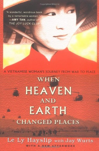 vietnamese novels When Heaven and Earth Changed Places by Le Ly Hayslip novels set in vietnam vietnam fiction books
