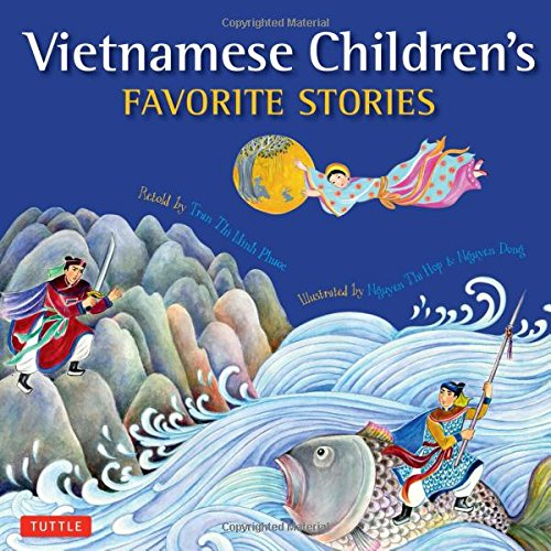 Vietnamese Children's Favorite Stories by Phuoc Thi Minh Tran vietnamese children's books