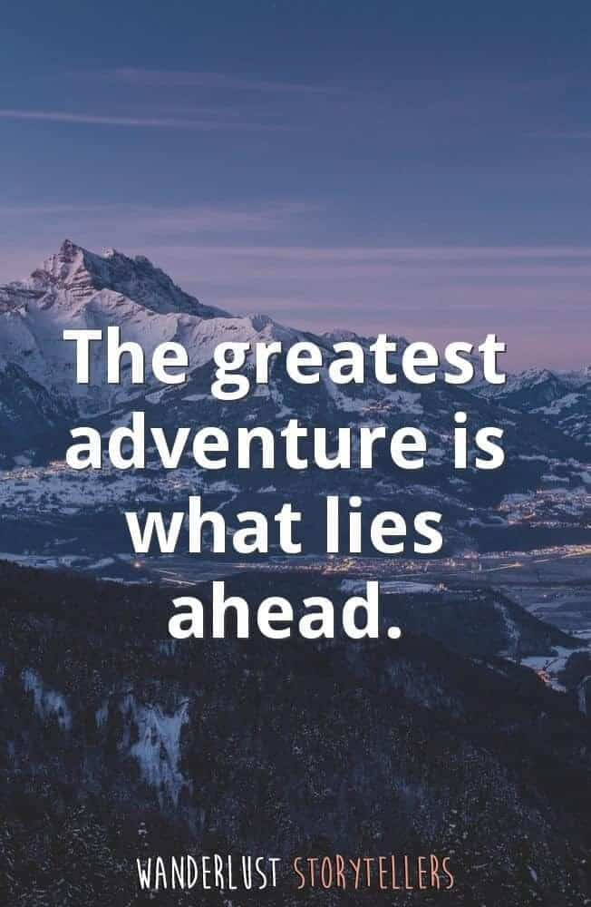 The Ultimate List Of The 35 Best Inspirational Adventure