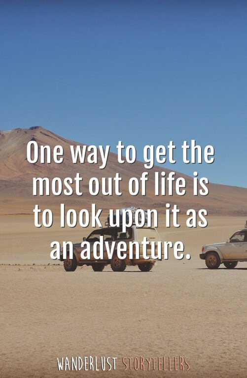 Fill Your Life With Experiences Not Things Quote: The Ultimate List Of The 35 Best Inspirational Adventure