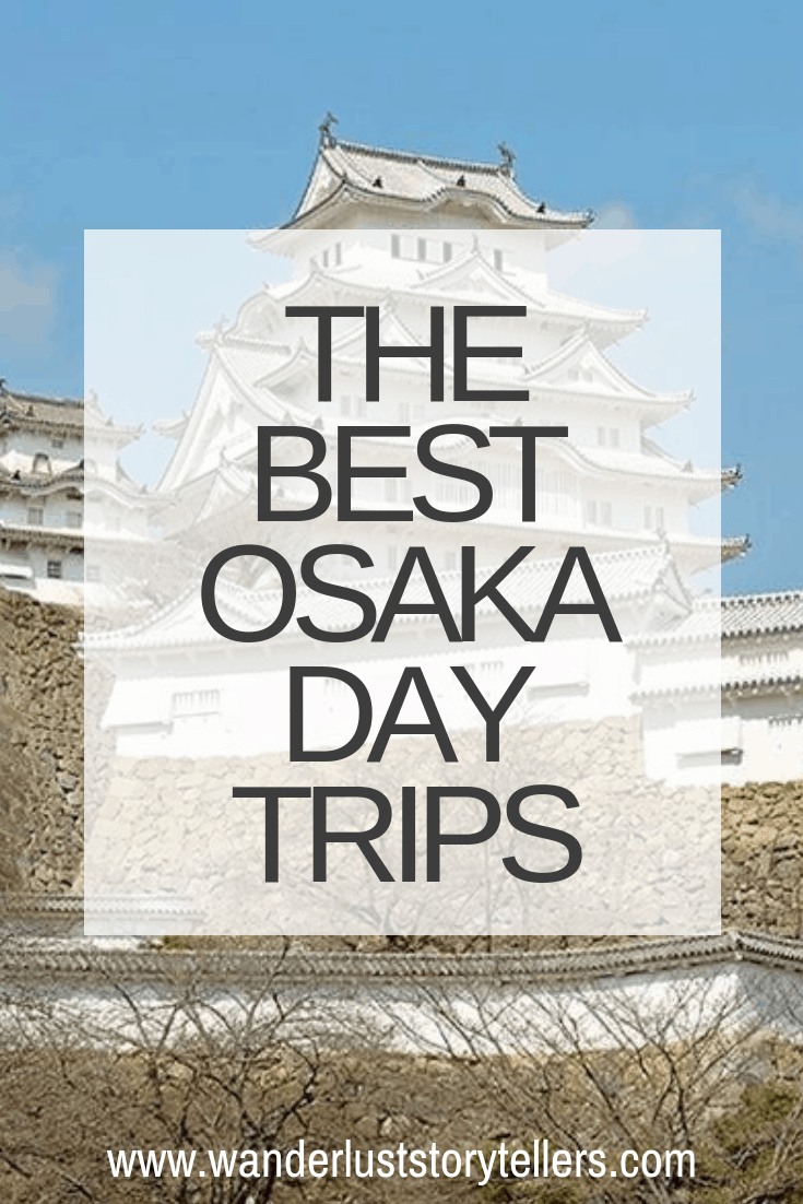 Best Osaka Day Trips
