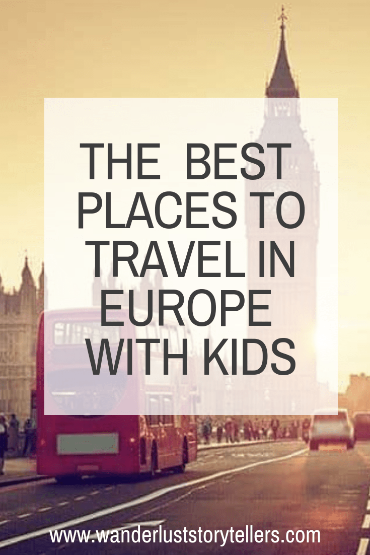 Best Places to Travel in Europe with Kids