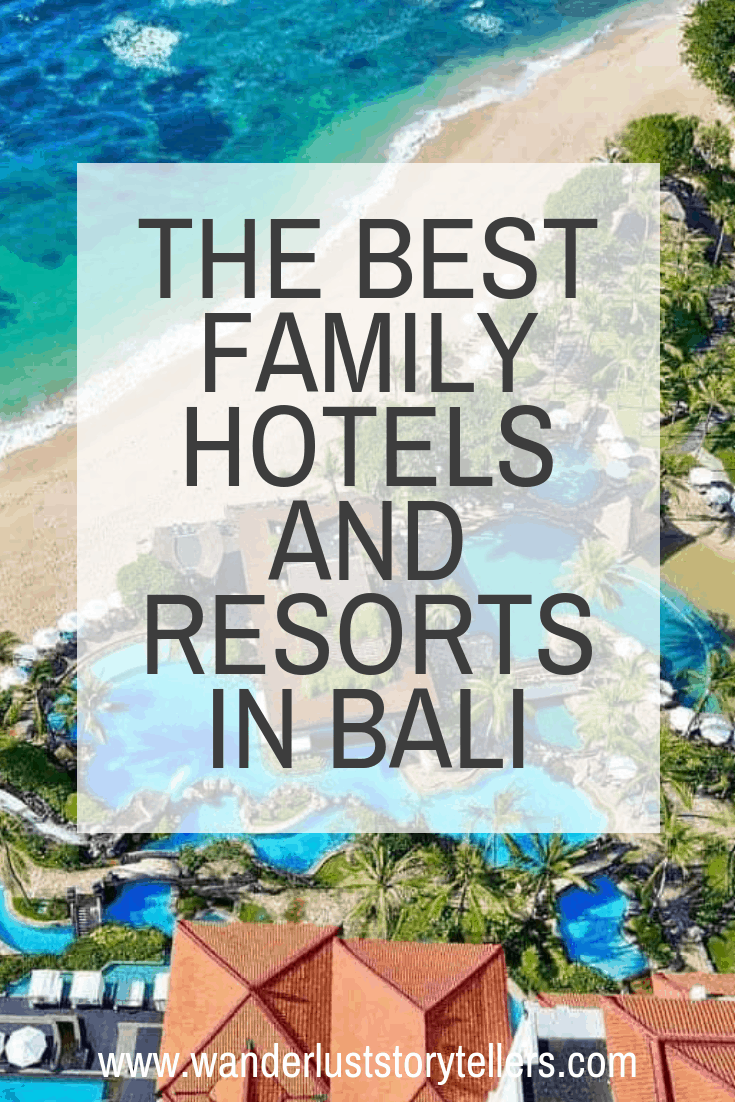 Best family hotels and resorts in Bali Indonesia