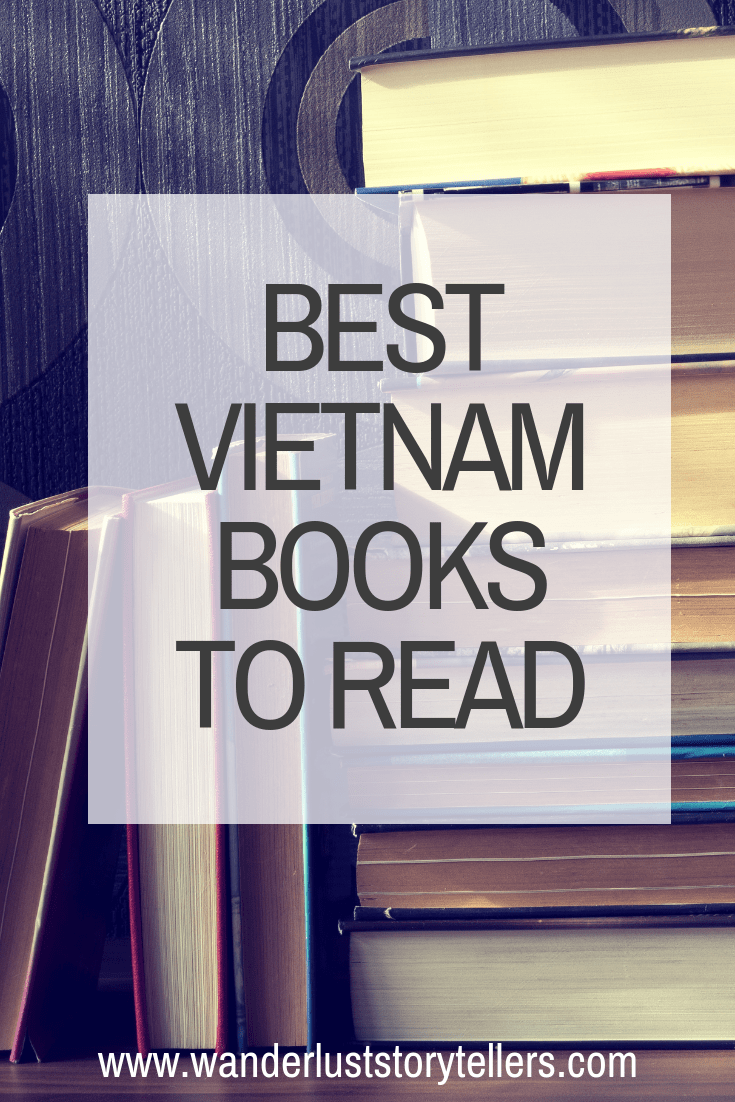 Wanderlust Storytellers Vietnam Books to Read