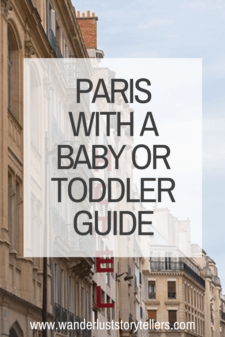 Travel to Paris with a baby or Toddler