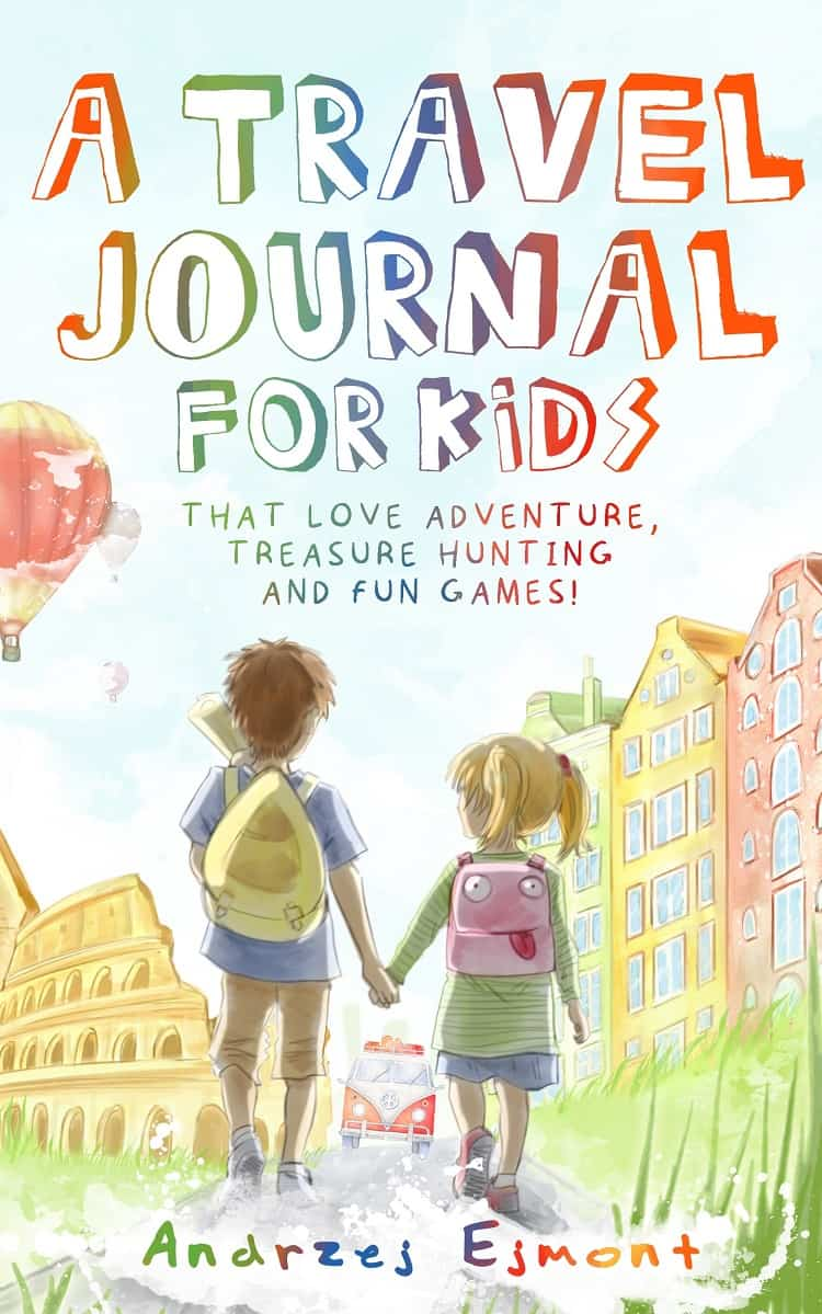 A Travel Journal For Kids - Andrzej Ejmont - Front Cover