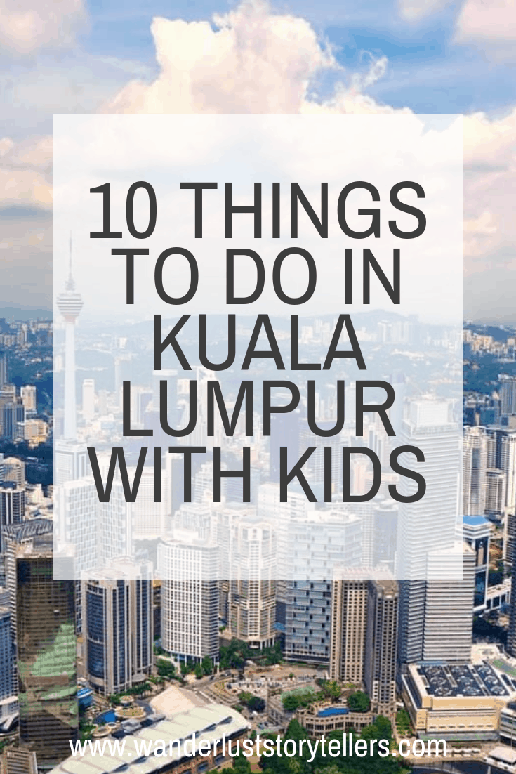 Things to do in Kuala Lumpur with Kids