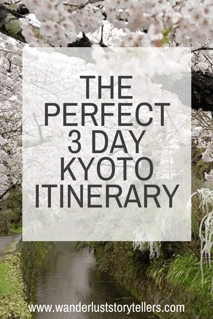 3 day Kyoto Itinerary Japan