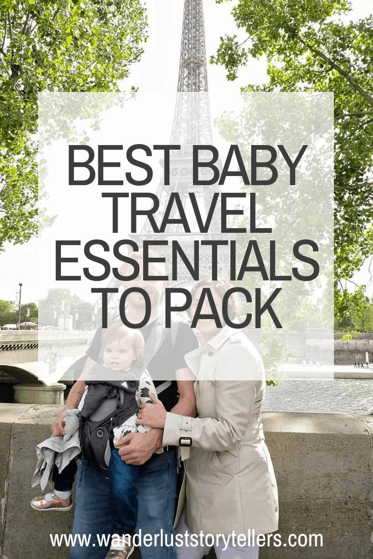 Les meilleurs essentiels et équipement de voyage pour bébé
