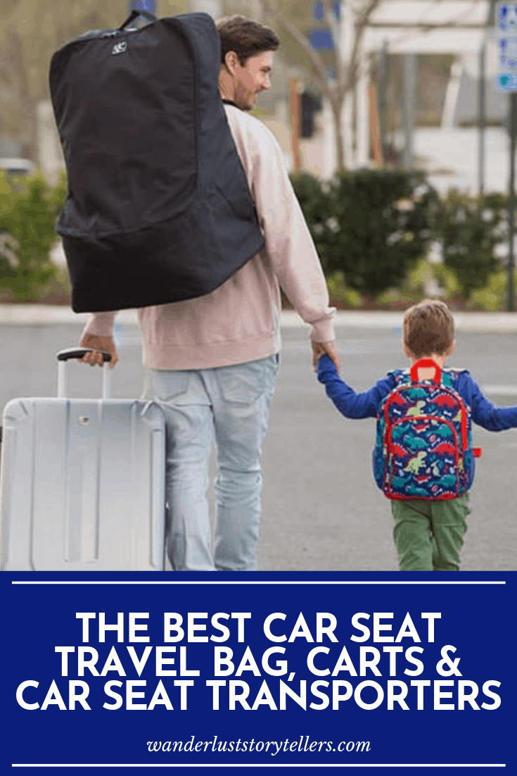 Best Bag for Travel Car Seat
